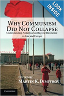 Why Communism Did Not Collapse: Understanding Authoritarian Regime Resilience in Asia and Europe, edited by Martin K. Dimitrov. Includes a chapter copy-edited by John Elder.