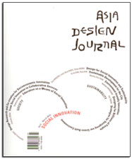 "Asia Design Journal, March 2010. Lead article, ""Design Research and Co-creation for Socioeconomic Innovation: Applying Design Research and Design Thinking to Problems of Pure Water and Sanitation in a Rural South African Village,"" by  Gianfranco Zaccai. Copy-edited by John Elder."