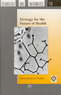 Strategy for the Future of Health, edited by Renata G. Bushko. Includes a chapter copy-edited by John Elder.